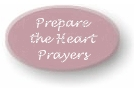Prepare the Heart Prayers